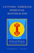 Cutting Through Spiritual Materialism (Shambhala Library) Cover