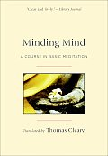 Minding Mind A Course in Basic Meditation