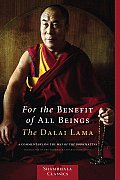 For the Benefit of All Beings A Commentary on the Way of the Bodhisattva