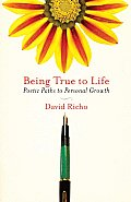 Being True to Life: Poetic Paths to Personal Growth
