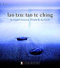 Lao Tzu Tao Te Ching A Book about the Way & the Power of the Way