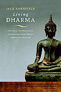 Living Dharma: Teachings and Meditation Instructions from Twelve Theravada Masters Cover