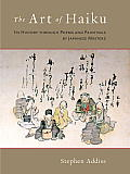 The Art of Haiku: Its History Through Poems and Paintings by Japanese Masters Cover