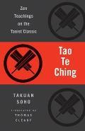Tao Te Ching Zen Teachings on the Taoist Classic
