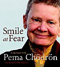 Smile at Fear: A Retreat with Pema Chodron Cover