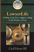 Lawyerlife: Balancing Life and a Career in Law
