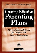 Creating Effective Parenting Plans: A Developmental Approach for Lawyers and Divorce Professionals with CD (Audio)