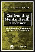 Confronting Mental Health Evidence: A Practical Guide to Reliability and Experts in Family Law