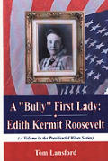 A Bully First Lady