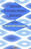 Advances in Plasma Physics Researchvolume 2