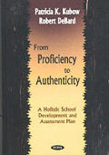 From Proficiency to Authenticity