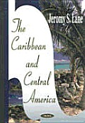The Caribbean and Central America