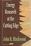 Energy Research at the Cutting Edge