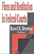 Fines and Restitution in Federal Courts
