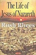 The Life of Jesus of Nazareth