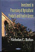 Investment in Processing of Agricultural Products and Food in Greece