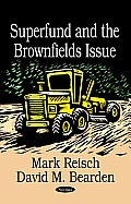 Superfund and the Brownfields Issue