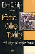 Effective College Teaching: Fresh Insights and Exemplary Practices