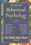 Focus on Behavioral Psychology