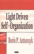 Light Driven Self-organization