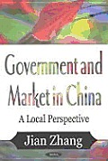 Government and Market in China