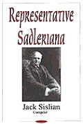 Representative Sadleriana: Sir Michael Sadler 1861-1943 on English, French, German and American Schools and Society - a Perennial Reader for Academics and the General Public