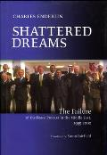 Shattered Dreams: The Failure of the Peace Process in the Middle East, 1995-2002