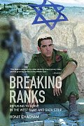 Breaking Ranks: Refusing to Serve in the West Bank and Gaza Strip