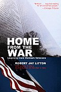 Home from the War Learning from Vietnam Veterans