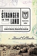 Stranger in the Land Jewish Identity Beyond Nationalism