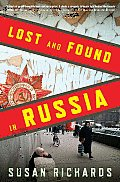 Lost and Found in Russia: Lives in the Post-Soviet Landscape Cover