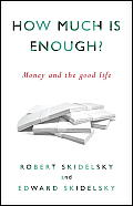 How Much is Enough The Economics...