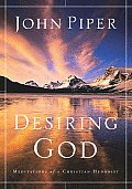 Desiring God Meditations of a Christ 3RD Edition Cover