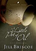 A Little Pot of Oil
