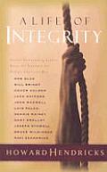 Life Of Integrity Twelve Outstanding