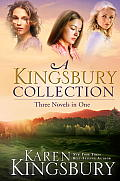 Kingsbury Collection Three Novels in One