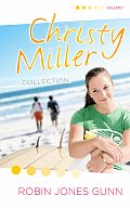 Christy Miller Collection Volume 1