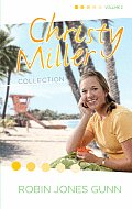Christy Miller Collection: Surprise Endings/Island Dreamer/A Heart Full of Hope