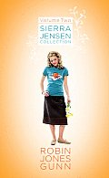 Sierra Jensen Collection: Volume Two; Close Your Eyes/Without a Doubt/With This Ring