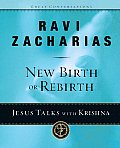 New Birth or Rebirth Jesus Talks with Krishna