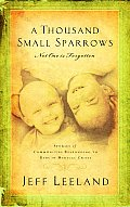 Thousand Small Sparrows Amazing Stories of Kids Helping Kids
