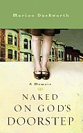 Naked on God's Doorstep: A Memoir Cover