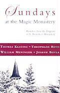 Sundays At The Magic Monastery Homilies