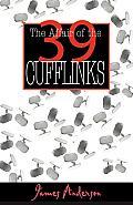 Affair Of The 39 Cufflinks