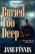 Buried Too Deep: An Aurelia Marcella Mystery
