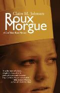Roux Morgue: A Mary Ryan Mystery