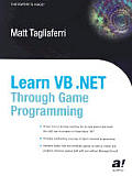 Learn VB .Net Through Game Programming