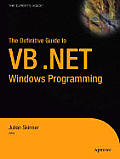 The Definitive Guide to VB.NET Windows Programming
