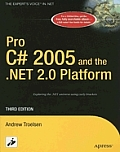 Pro C# 2005 & The .net 2.0 Platform 3rd Edition