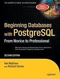 Beginning Databases with PostgreSQL From Novice to Professional